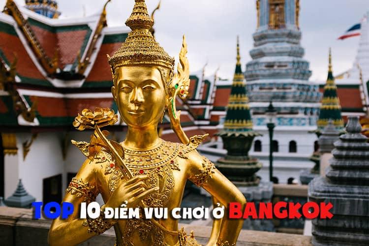 địa điểm vui chơi ở bangkok