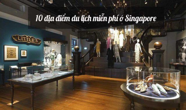 10 địa điểm du lịch miễn phí ở Singapore