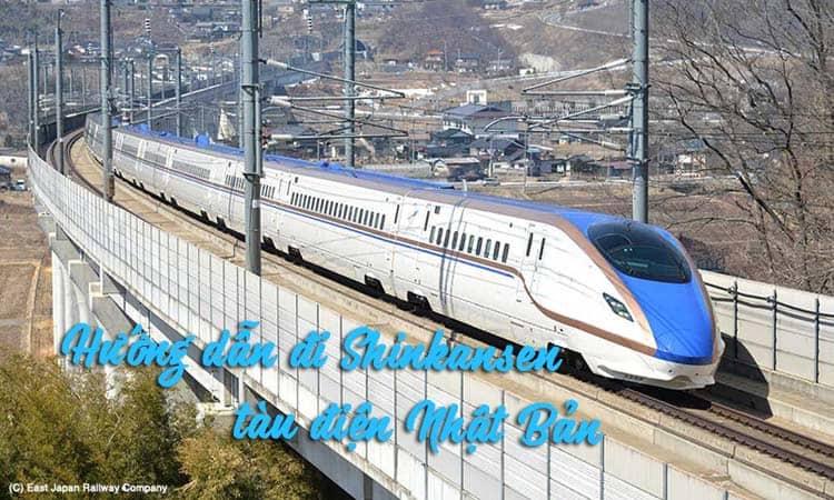 cách đi tàu điện ở nhật bản - shinkansen