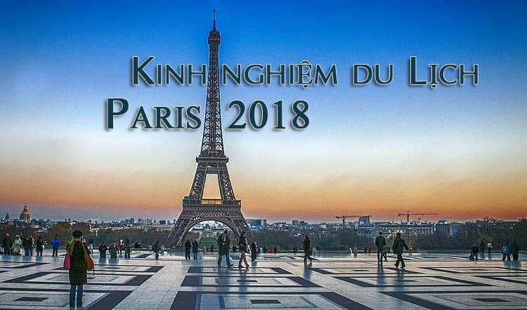 kinh-nghiem-du-lich-paris-2018