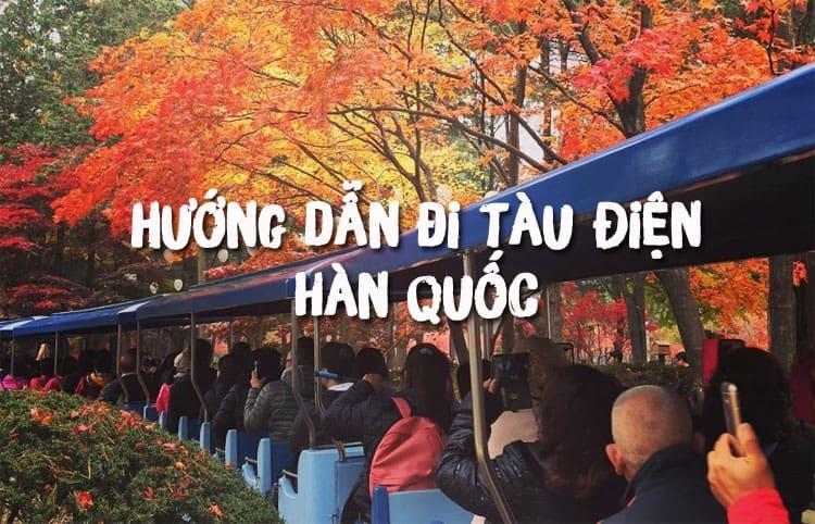 huong-dan-di-tau-dien-o-han-quoc